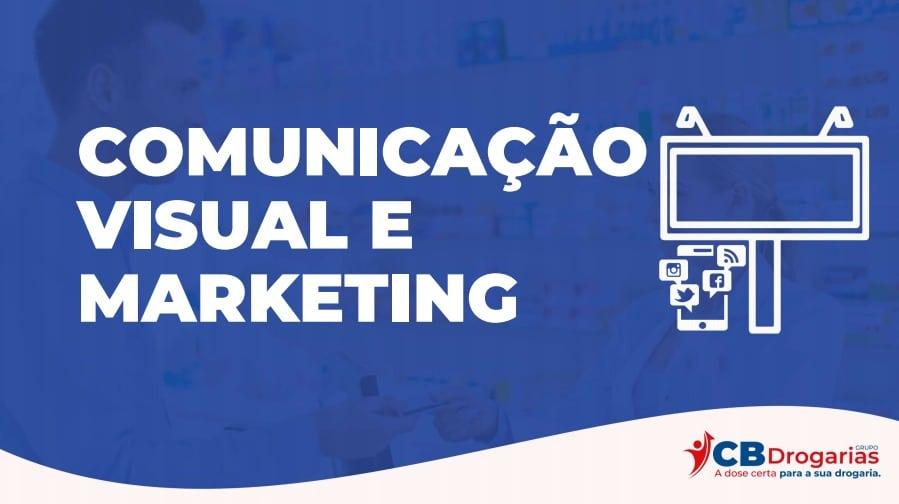 Comunicação visual e marketing do Grupo CB Drogarias